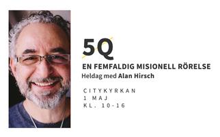 5Q: En femfaldig missionell rörelse