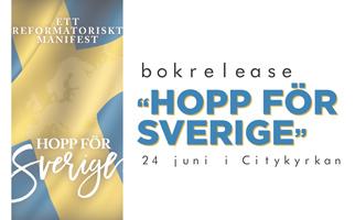 """Bokrelease """"Hopp För Sverige"""""""