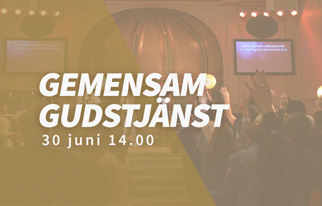 Gemensam gudstjänst 30 juni