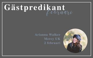 Gästpredikant – Arianna Walker
